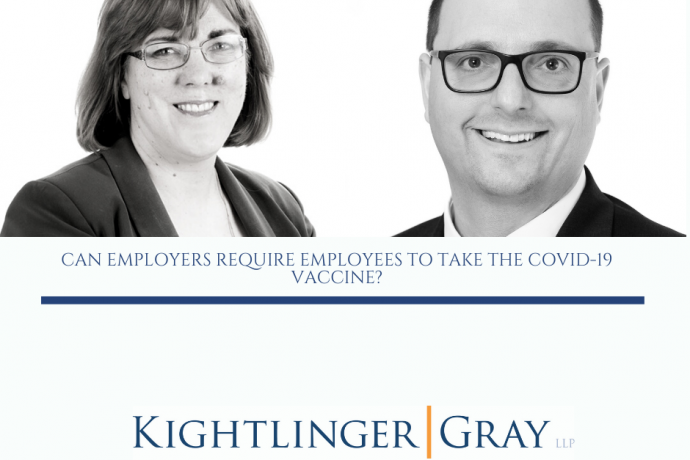 Client Alert:Can Employers Require Employees to Take the COVID-19 Vaccine?